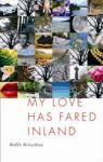 Medbh McGuckian: My Love Has Fared Inland